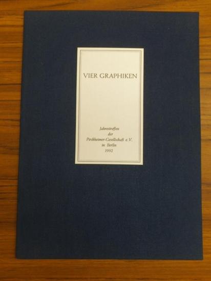 Groschopp, Anette / Iris Hartmann / Wolfgang Rossdeutscher / Siegfried Wagner (Illu.): Vier Graphiken für das Jahrestreffen der Pirckheimer-Gesellschaft e. V. in Berlin, 17. / 18. Oktober 1992