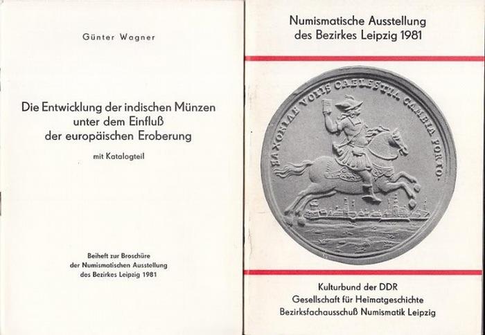 Hrsg. Kulturbund der DDR. / Gesellschaft für Heimatgeschichte. Bezirksfachausschuß Numismatik Leipzig. (3.) Numismatische Ausstellung Leipzig 1981 ( mit Beilagen. )