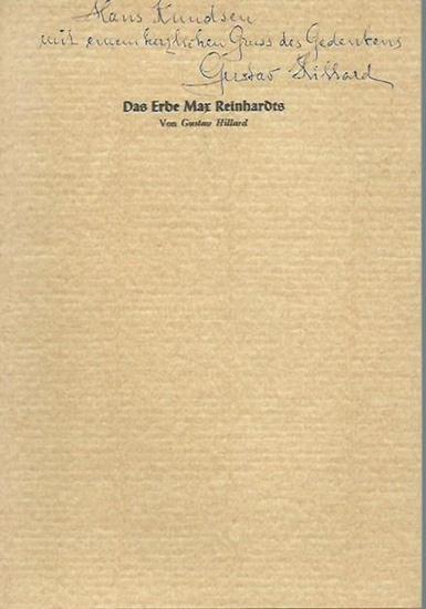 Hillard, Gustav: Das Erbe Max Reinhardts. Vortrag 1964 in Hamburg und Lübeck.