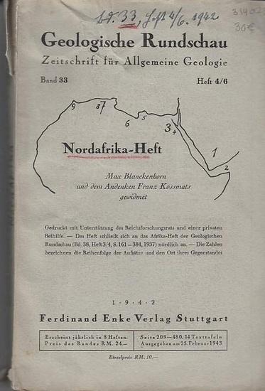 Geologische Rundschau. - H. Cloos / S. v. Bubnoff (Hauptschriftltg.) - H. Cloos / H. von Wissmann / C. Rathjens / F. Kossmat / H.M.E. Schürmann / Richard Delbrueck / Georg Knetsch / Ardito Desio / E. Krenkel / Alfred Stahl / P. Schmidt-Thome: Geologisc...