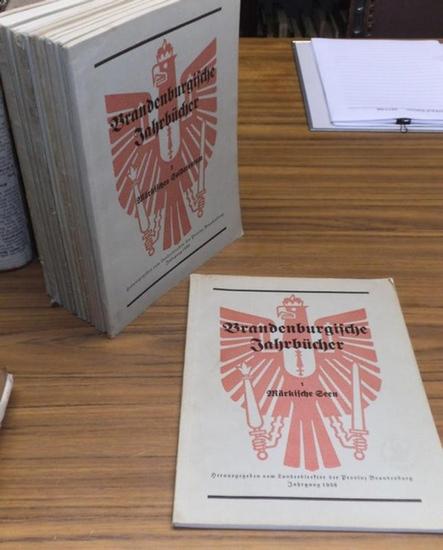 Landeshauptamt der Provinz Brandenburg (Hrsg.): Brandenburgische Jahrbücher. Hefte 1-17 (Alles Erschienene). Heft 1: Märkische Seen; Heft 2: Märkisches Soldatentum; Heft 3: Märkisches Volkstum; Heft 4: Aus der Frühzeit der Mark; Hefte 5 und 6: Technisc...