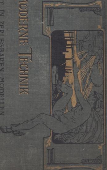 Pohl, H. und Zacharias, J.: Die moderne Technik : Modell-Atlas.
