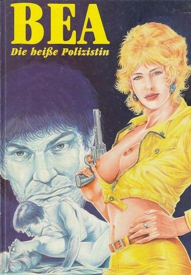 Bea. - Comix-Edition. - Bea - Die heiße Polizistin.