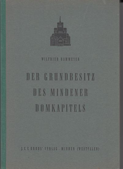 Minden. - Dammeyer, Wilfried: Der Grundbesitz des Mindener Domkapitals. Ein Beitrag zur Güter- und Wirtschaftsgeschichte der deutschen Domkapitel. Mindener Jahrbuch , Neue Folge, Heft 6.