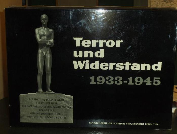 Terror und Widerstand - Aleff / Kempter (Hrsg.) - Landeszentrale für politische Bildungsarbeit : Terror und Widerstand 1933-1945. Arbeitsunterlagen für die politische Bildung. Idee, Auswahl und Bearb. von Eberhard Aleff und Ilse Kemter.