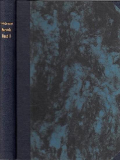 Friedemann, Albert: Philatelistische Berichte, zwanglos nach Bedarf erscheinend. Band II: umfassend die Nummern 20-37. 1909-1910.