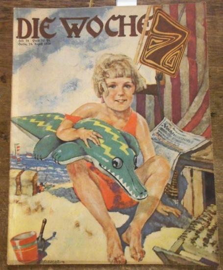 Woche, Die. - Carl Rhan (Hauptschriftltg.): Die Woche. 31. Jahrgang, Heft 34, Berlin, 24. August 1929.