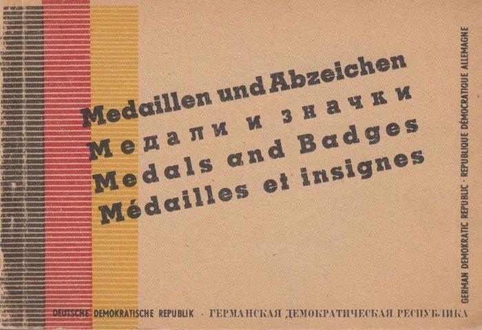 Hrsg.: Amt für Informationen der DDR. - Medaillen und Abzeichen. Staatliche Auszeichnungen. Stand vom 1. Juli 1951. In deutscher russischer, englischer und französischer Sprache.