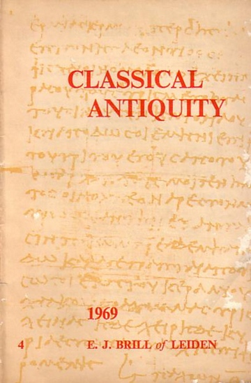 Brill, E.J.: E. J. Brill - Leiden, Netherlands. Classical antiquity 4, 1969: Authors and Texts, Archaeology and Art, Papyrology, Epigraphy and Mycenaean, Philology and Literature, History, Sociology and Law, Religion, Philosophy and Science, Byzentium, Me