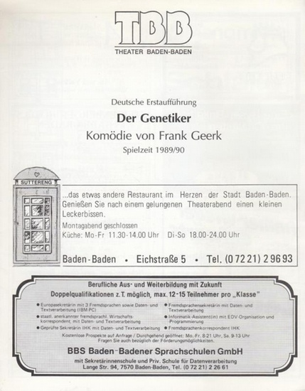 Theater Baden - Baden. - Geerk, Frank. - Der Genetiker. Deutsche Erstaufführung. Spielzeit 1989 / 1990. Inszenierung: Kroneberg, Immo. Bühne: Schwartzkopff, Helga. Mit Benesch, Irmgart / Hildebrand, Horst / Schirren, Lorenz.