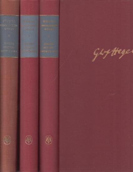 Hegel, Georg Wilhelm Friedrich: Jenaer Systementwürfe Bde. I, II und III, kpl. Gesammelte Werke Band 6, 7 und 8. Hrsg. von Klaus Düsing und Heinz Kimmerle.