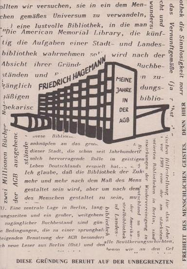 Hagemann, Friedrich <Hans-Georg Mann> Meine Jahre in der AGB <Amerika - Gedenkbibliothek> / Abschiedsbuch. (FH - Geschenkbuch Nr. 1).