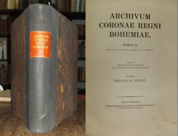 Hruby, Venceslai: Archivum Coronae Regni Bohemiae. Tomus II. Inde ab a. MCCCXLVI usque ad a. MCCCLV. Edidit Institutum Historicum rei publicae Bohemoslovenicae.