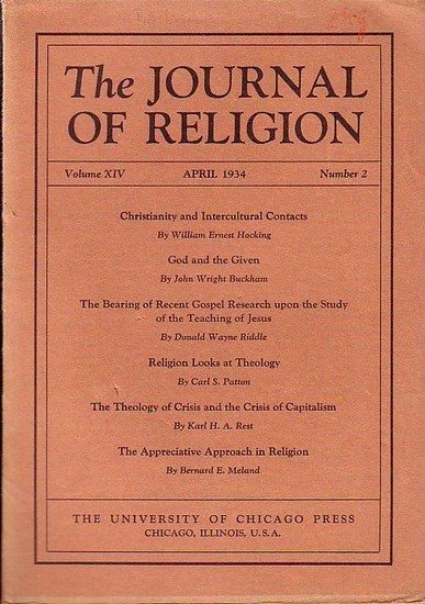 Journal of Religion, The - Shirley Jackson Case (Ed.): The Journal of Religion. Volume XIV, April 1934, Number 2. 0