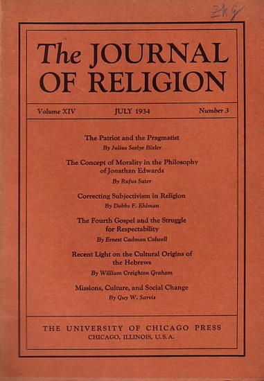Journal of Religion, The - Shirley Jackson Case (Ed.): The Journal of Religion. Volume XIV, July 1934, Number 3.