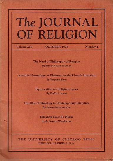 Journal of Religion, The - Shirley Jackson Case (Ed.): The Journal of Religion. Volume XIV, October 1934, Number 4.