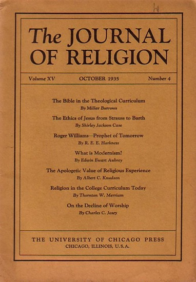 Journal of Religion, The - Shirley Jackson Case (Ed.): The Journal of Religion. Volume XV, October 1935, Number 4.