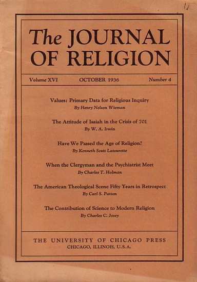 Journal of Religion, The - Shirley Jackson Case (Ed.): The Journal of Religion. Volume XVI, October 1936, Number 4.