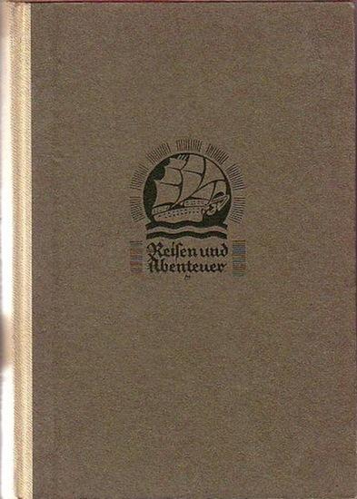 Rohlfs, Gerhard (1831-1896): Gerhard Rohlfs kreuz und quer durch die Sahara. Mit dem Text von Konrad Guenther 'Die klassische Zeit deutscher Afrikaforschung'. (= Reisen und Abenteuer, Band 43).