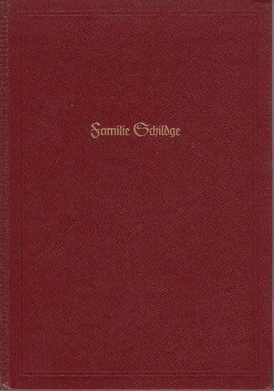 Schildge. - Stamm, Otto: Geschichte der Familie Schildge in Hessen. Verfaßt von Dr. Otto Stamm im Auftrage von Dr. Adam Schildge, New York, geboren am 21.4.1900 in Rüsselsheim/Main (Deutschland).