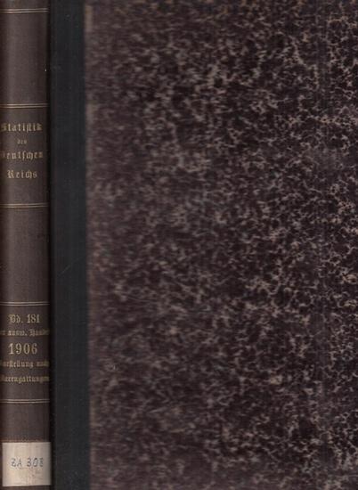 Statistik des Deutschen Reichs. / Kaiserliches Statistisches Amt. - Auswärtiger Handel im Jahre 1906 - Darstellung nach Warengattungen