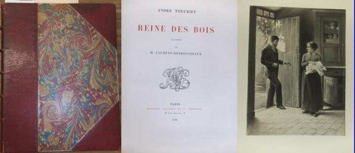 Theuriet, Andre: Reine des bois. Illustre par H. Laurant-Desrousseaux.