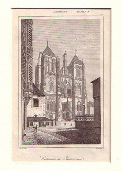 Regensburg. - Stahlstich. Huguene, J.: Cathédrale de Ratisbonne. Kathedrale von Regensburg.