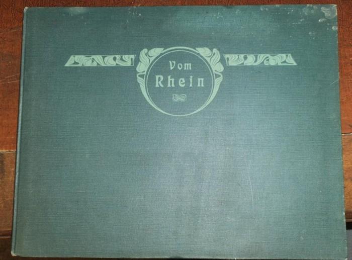 Schuster, Rud.(Rudolf): Der Rhein von Mainz bis Köln - Photogravuren nach Originalaufnahmen in Kupfer geätzt von Rudolf Schuster.