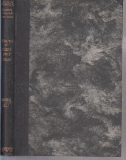 Pflanzenschutz. - Morstatt, H. (Bearb.): Bibliographie der Pflanzenschutzliteratur. Das Jahr 1933. Biologische Reichsanstalt für Land- und Forstwirtschaft in Berlin-Dahlem.