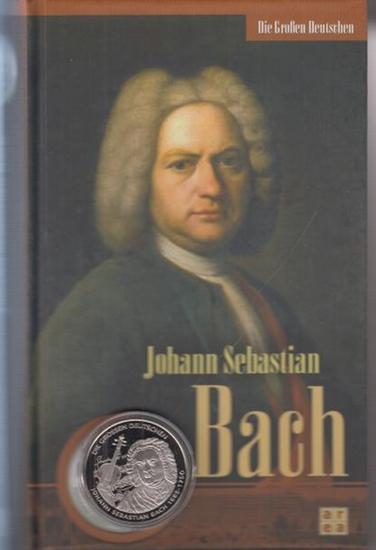 Bach, Johann Sebastian. -Levin, Julius: Johann Sebastian Bach.