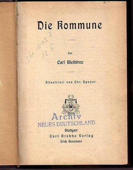 Bleibtreu, Carl: Die Kommune. Illustriert von Chr. Speyer.