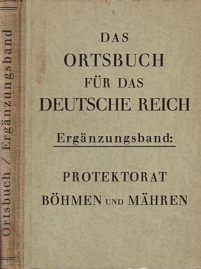 Müller. - Das Ortsbuch für das Deutsche Reich (Müllers Ortsbuch). Ergänzungsband: Protektorat Böhmen und Mähren.