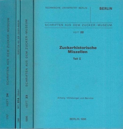 Zucker-Museum. - Technische Universität (TU) zu Berlin. - Zuckerhistorische Miszellen. 3 Teile in 4 Büchern. (= Schriften aus dem Zuckermuseum, Hefte 22, 23, 23 A und 24)