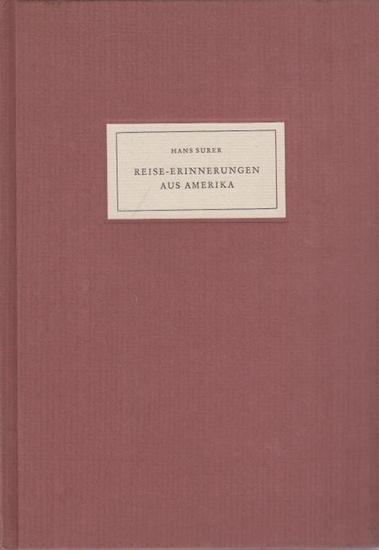 Surer, Hans: Reise-Erinnerungen aus Amerika.