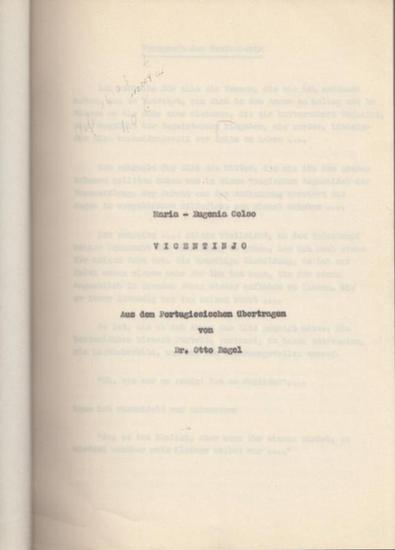 Coloc, Maria-Eugenia: Vicentinjo. Aus dem Portugiesischen übertragen von Otto Regel. Manuskript.