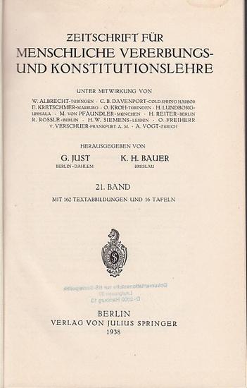 Zeitschrift für [angewandte Anatomie und] Konstitutionslehre. - Herausgegeben von J. Tandler, A. Frhr. Von Eiselsberg, A. Kolisko, F.Martius, F. Chvostek, H. Braus, E.Kallius, G. Just, K.H. Bauer und E. Kretschmer: Einundzwanzigster (21.) Band 1937. Ko...