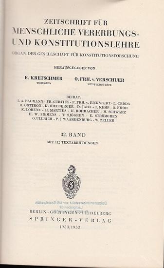 Zeitschrift für [angewandte Anatomie und] Konstitutionslehre. - Herausgegeben von J. Tandler, A. Frhr. Von Eiselsberg, A. Kolisko, F.Martius, F. Chvostek, H. Braus, E.Kallius, G. Just, K.H. Bauer, E. Kretschmer und O. Frhr. V. Verschuer: Zweiunddreißig...
