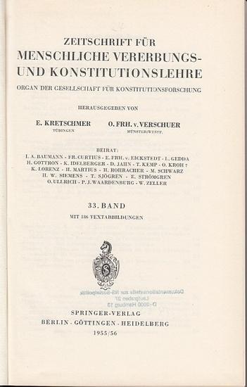 Zeitschrift für [angewandte Anatomie und] Konstitutionslehre. - Herausgegeben von J. Tandler, A. Frhr. Von Eiselsberg, A. Kolisko, F.Martius, F. Chvostek, H. Braus, E.Kallius, G. Just, K.H. Bauer, E. Kretschmer und O. Frhr. V. Verschuer: Dreiunddreißig...