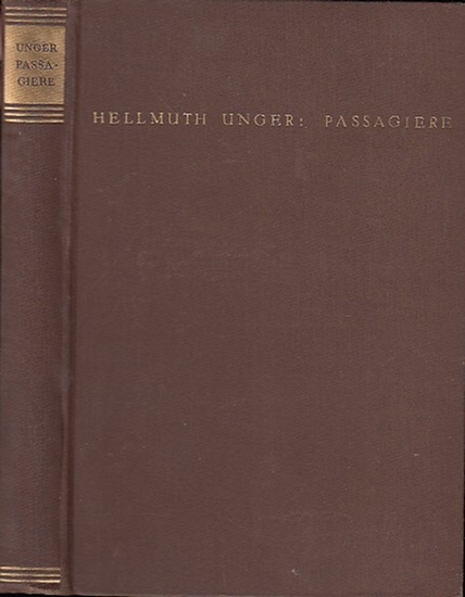 Unger, Hellmuth: Passagiere. Roman.