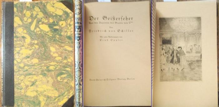 Schiller, Friedrich von / Ernst Oppler (ill.): Der Geisterseher. Aus den Papieren des Grafen von O**. Mit zehn Radierungen von Ernst Oppler.