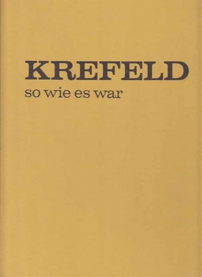 Köppen, Ernst: Krefeld - so wie es war.