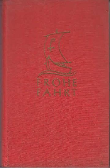 Menke, Willibrord: Frohe Fahrt : Ein Jahrbuch der Seele für die Jugend.