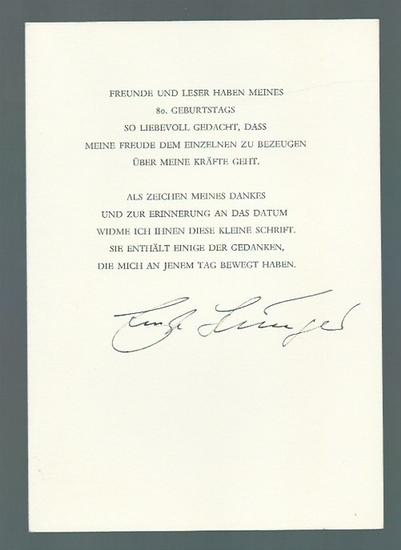 """Jünger, Ernst (1895-1998): Texte Ernst Jüngers, anläßlich seines 80. Geburtstages 1975 """"als Zeichen meines Dankes und zur Erinnerung an das Datum widme ich Ihnen diese kleine Schrift. Sie enthält einige der Gedanken, die mich an jenem Tag bewegt h..."""