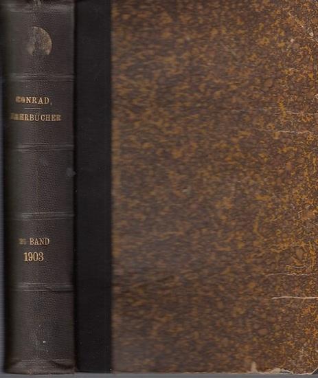 Hildebrand, Bruno (Gründer) / J. Conrad (Hrsg.) / Loening, Dr. Edg. / Lexis, W.: -Abhandlungen: Franz Blei, R. van der Borght, Gustav Bunzel, Carl Hampke, Hermann Levy, W. Lexis, J. Pierstorff und Friedrich Zahn Jahrbücher für Nationalökonomie und Stat...