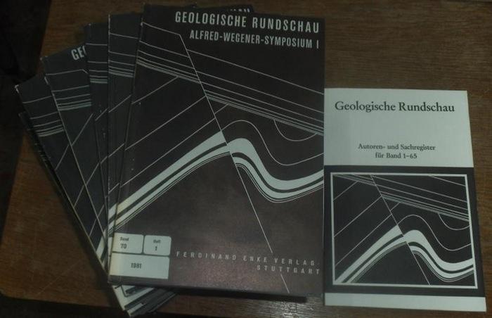 Geologische Rundschau. - Geologische Vereinigung (Hrsg.). - W. Zeil / P. Michot / H. Füchtbauer / H. Zankl / J. Belliere / K. Schwab (Schriftleitung): Geologische Rundschau. Geschlossene Reihe mit 54 Ausgaben, beginnend mit Heft 1 Band 62 1973 - Heft 3...