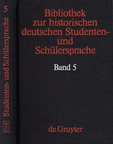 Henne, Helmut / Objartel, Georg (Hrsg.): Wissenschaftliche Monographien zur historischen deutschen Studenten- und Schülersprache (= Bibliothek zur historischen deutschen Studenten- und Schülersprache Band 5 ).