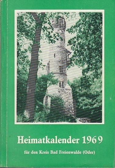 Kreiskulturhaus Bad Freienwalde (Hrsg.): Heimatkalender 1969 für den Kreis Bad Freienwalde (Oder). 13. Jahrgang.
