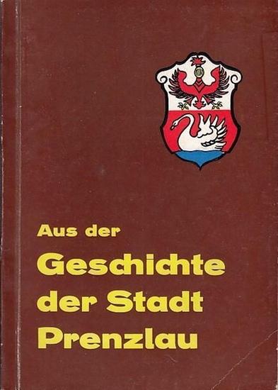 Rat der Stadt Prenzlau (Hrsg.): Aus der Geschichte der Stadt Prenzlau.