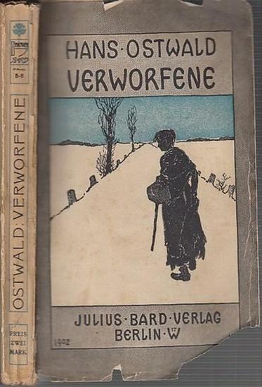 Ostwald, Hans: Verworfene. Novellen. Bibliothek Bard.