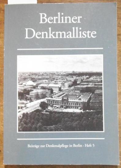 Landesdenkmalamt Berlin. - Dolf Straub: Berliner Denkmalliste. (= Beiträge zur Denkmalpflege in Berlin, Heft 5).